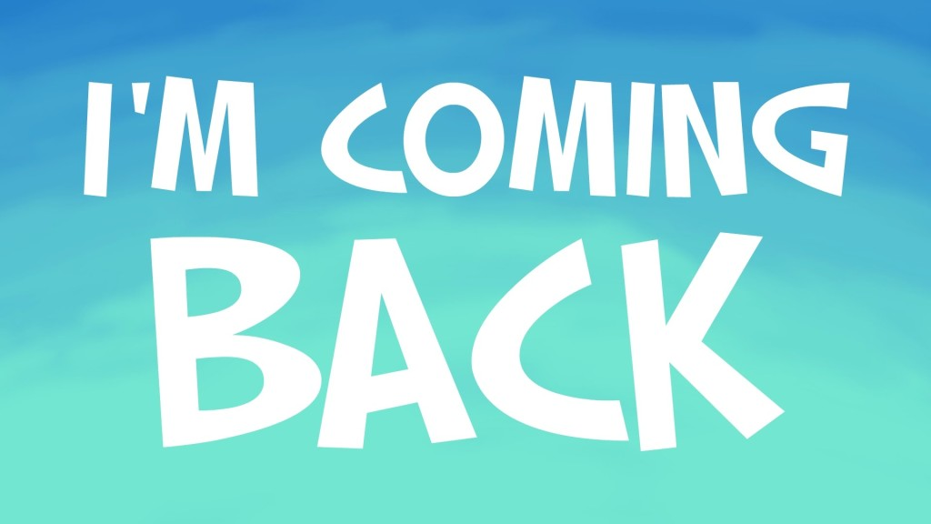 coming_back